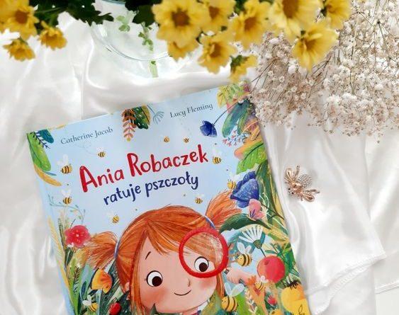 Ania Robaczek ratuje pszczoły
